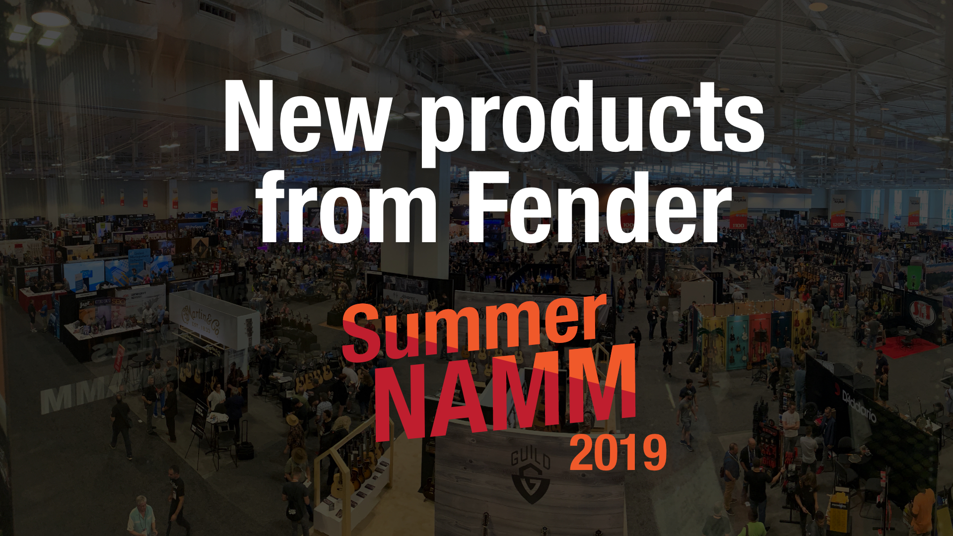 New products from Fender at the 2019 Summer NAMM show